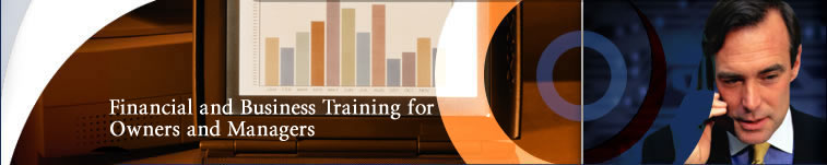 Financial and Business Training for Owners and Managers